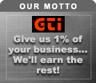Our Motto - Give us 1% of your business...We'll earn the rest!